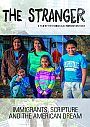 Stranger: Immigrants Scripture and the American Dream - DVD