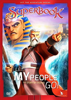 Superbook: Let My People Go!