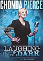Chonda Pierce: Laughing in the Dark - DVD