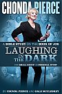 Chonda Pierce: Laughing in the Dark Bible Study - Book