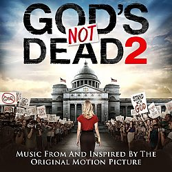 God's Not Dead 2: Soundtrack