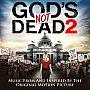 Gods Not Dead 2: Soundtrack - CD