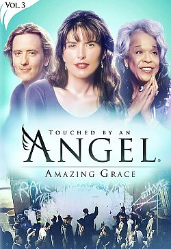 Touched By An Angel: Vol 3 - Amazing Grace