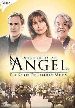 Touched By An Angel: Vol 4 - The Spirit of Liberty Moon