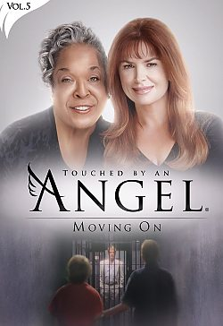 Touched By An Angel: Vol 5 - Moving On