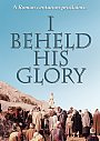 I Beheld His Glory - DVD