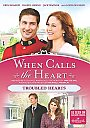 When Calls The Heart: Troubled Hearts - DVD