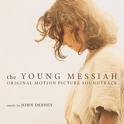 The Young Messiah: Original Motion Picture Soundtrack