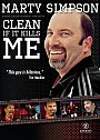 Marty Simpson: Clean If It Kills Me - DVD
