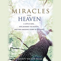 Miracles from Heaven (Movie Edition): Audio Book