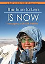 The Time to Live is Now - DVD