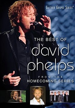 Gaither: The Best of David Phelps