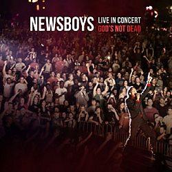 Newsboys: Live in Concert - God's Not Dead