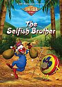 Storyteller Cafe: The Selfish Brother - DVD