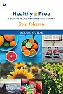 Healthy and Free - Study Guide - Book