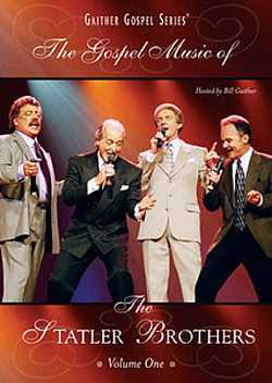The Gospel Music of The Statler Brothers: Vol 1