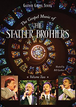 The Gospel Music of The Statler Brothers: Vol 2