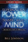 The Supernatural Power of a Transformed Mind: Study Guide - Book