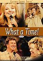 Gaither & Homecoming Friends: What a Time - DVD
