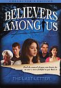 Believers Among Us: The Last Letter - DVD