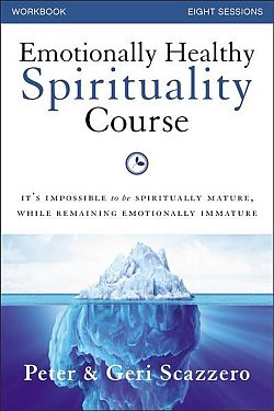 Emotionally Healthy Spirituality Course - Study Guide