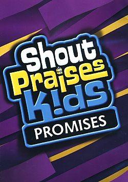 Shout Praises Kids: Promises