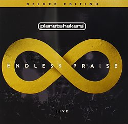 Planetshakers: Endless Praise - Deluxe CD