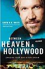 Between Heaven & Hollywood - Book