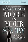 More To Your Story: Study Guide - Book