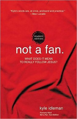 Not a Fan: Student Edition