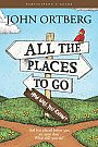 All the Places to Go...How Will You Know? - Study Guide - Book