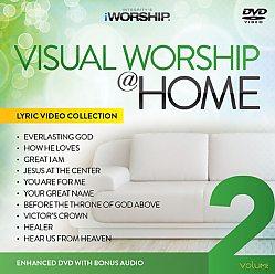 Visual Worship @ Home Vol. 2