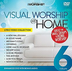 Visual Worship @ Home Vol. 6