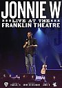 Jonnie W: Live at the Franklin Theater - VOD