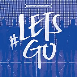 Planetshakers:Lets Go / CD