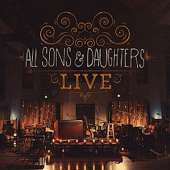 All Sons & Daughters: Live / CD