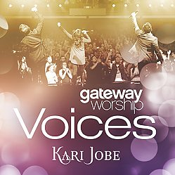 Gateway Worship Voices feat. Kari Jobe / CD
