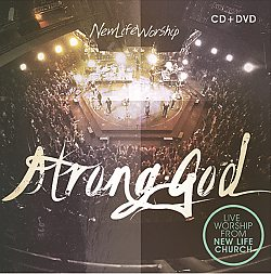 New Life Worship: Strong God / CD