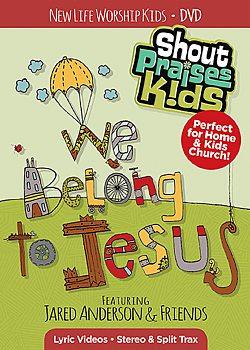 Shout Praises Kids: We Belong to Jesus