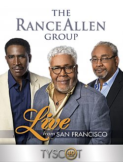 The Rance Allen Group: Live in San Francisco