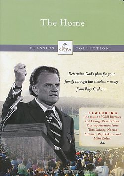 Billy Graham Message: The Home