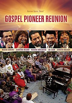Gaither: Gospel Pioneer Reunion