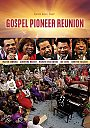 Gaither: Gospel Pioneer Reunion - DVD