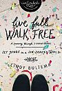 Live Full Walk Free: Study Guide - Book