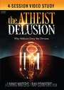 The Atheist Delusion / 4-Session Video Study - DVD