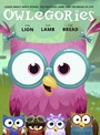 Owlegories Volume 5: The Lion The Lamb The Bread - DVD