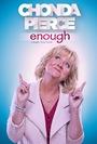 Chonda Pierce: Enough - VOD
