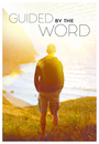 Guided by the Word - VOD