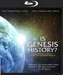 Is Genesis History? - Blu-ray