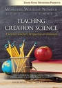 Teaching Creation Science: A Science Teachers Perspective on Evolution - DVD